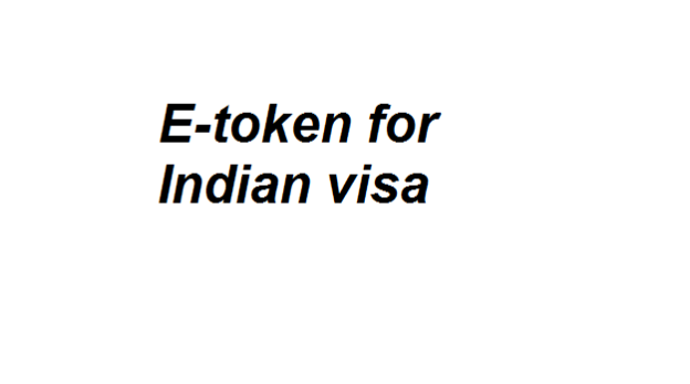 Etoken for Indian VISA from Bangladesh